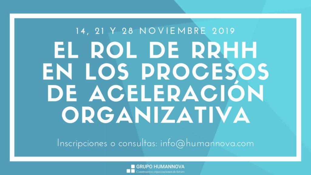 El rol de RRHH en los procesos de aceleración organizativa